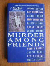 Murder Among Friends by  Whitney Strieber  Peter Straub - Signed First Edition - 2000 - from Scene of the Crime Books, IOBA (SKU: 17631)