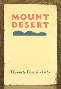 MOUNT DESERT THE EARLY FRENCH VISITS