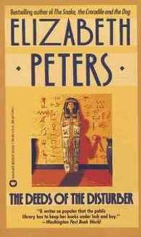 The Deeds of the Disturber by Elizabeth Peters - Hardcover - from Rose & Thyme NYC and Biblio.com