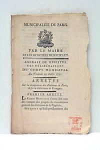 Extrait du registre des délibérations du corps Municipal Du Vendredi 29 Juillet 1791. by BAILLY - from ULTIMO CAPITULO (SKU: 109149)
