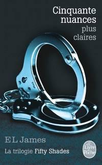image of Cinquantes nuances plus claires: La Trilogie Fifty Shades (Litterature & Documents)
