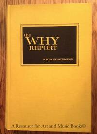 The Why Report. A Book Of 45 Interviews With Psychiatrists, P-ana, Psychol
