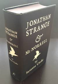 Jonathan Strange & Mr Norrell : Signed By The Author And The Illustrator With A Complete Limited...