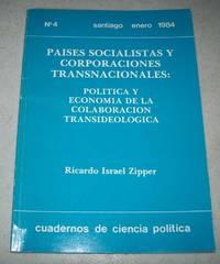 image of Paises Socialistas y Corporaciones Transnacionales: Politicia y Economia de la Colaboracion Tansideologica
