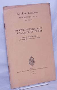 image of Rescue Parties and Clearance of Debris. Issued by the Home Office (Air Raid Precautions Department)
