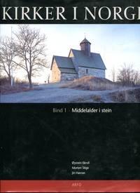 Kirker I Norge Bind 1 : Middelalder i stein