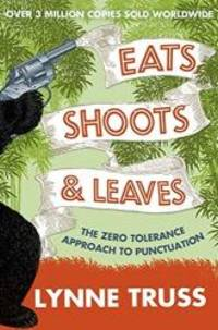 image of Eats, Shoots and Leaves