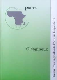 Ressources végétales de l'Afrique tropicale: Oléagineux