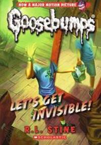 image of Let's Get Invisible! (Turtleback School & Library Binding Edition) (Goosebumps)