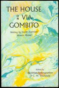 The House on Via Gombito: Writing by North American Women Abroad