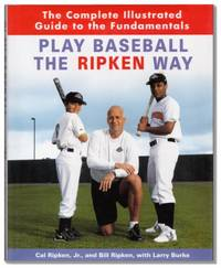 image of Play Baseball The Ripken Way.