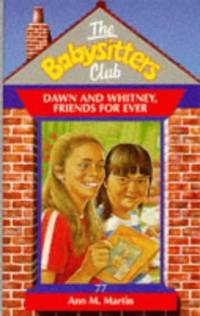 image of Dawn and Whitney, Friends For Ever (Babysitters Club)