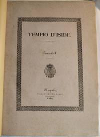 Descrizione Generica del Tempio d'Iside. Ragguagli della sua scoverta.