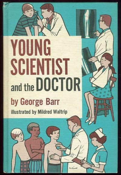 YOUNG SCIENTIST AND THE DOCTOR, Barr, George