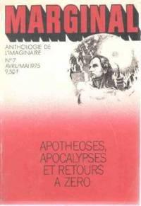 Revue marginal n° 7 / apotheoses,apocalypses et retour a zero