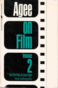 image of Agee on Film Volume 2: Five Film Plays By James Agee