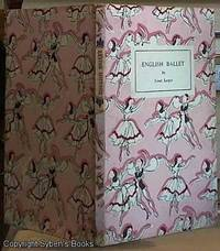 image of English Ballet (A King Penguin Book)
