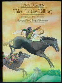 Tales For The Telling Irish Folk And Fairy Stories