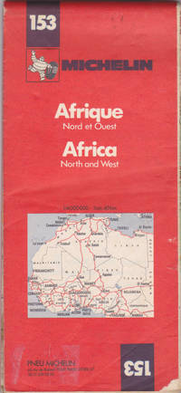 Africa, North and West = Afrique, Nord et Ouest (Michelin map, 153) 1:4,000,000