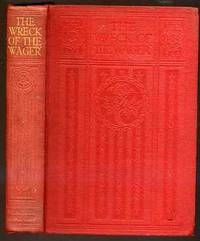 The Wreck Of The Wager and Subsequent Adventures of Her Crew by Anon - Hardcover - from YesterYear Books (SKU: 029280)