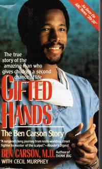Gifted Hands : the Ben Carson Story by  Cecil  Ben; Murphey - Paperback - 1996 - from Bookshop Baltimore (SKU: 26131)