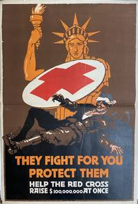 They Fight For You, Protect Them; Help the Red Cross Raise 100,000,000 At Once