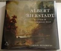 Albert Bierstadt Painter of the American West