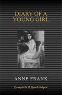 image of Anne Frank: Diary of a Young Girl (Complete and Unabridged)