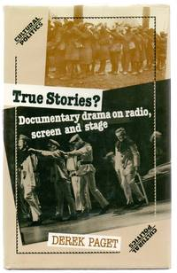 image of True Stories? Documentary drama on radio, screen and stage