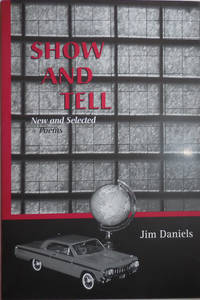Show and Tell - New and Selected Poems (Inscribed)