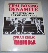 image of Thai Boxing Dynamite: The Explosive Art of Muay Thai