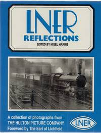 image of LNER Reflections: a Collection of Photographs from the Hulton Picture Company