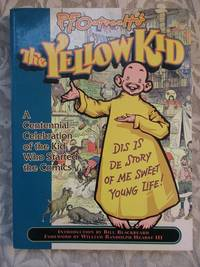 image of R. F. Outcault's The Yellow Kid - A Centennial Celebration of the Kid Who Started the Comics