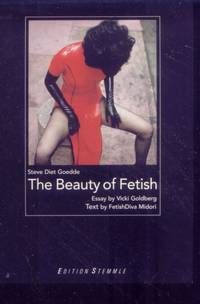 The Beauty of Fetish (Signed)