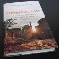 Dreamstreets: A Journey Through Britain's Village Utopias