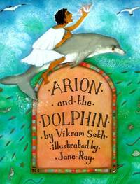 Arion and the Dolphins by Vikram Seth  - Hardcover  - 1995  - from ThriftBooks (SKU: G0525453849I2N00)