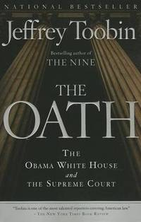 image of The Oath: The Obama White House and the Supreme Court
