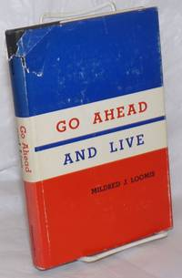 image of Go Ahead and Live!