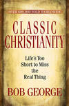 Classic Christianity - Study Guide