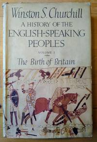 image of A History of the English Speaking Peoples Vol I