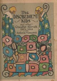 The Disobedient Kids and Other Czecho-Slovak Fairy Tales