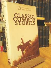Classic Cowboy Stories by  ed  Michael - Hardcover - 2004 - from Henniker Book Farm and Biblio.co.uk