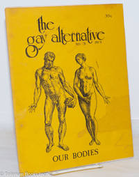 image of The Gay Alternative: #3, 1973; our bodies