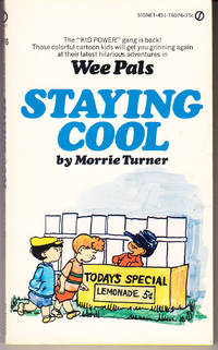 Wee Pals: Staying Cool by  Morrie Turner - Paperback - 1st Printing - 1974 - from John Thompson and Biblio.com