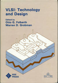 VLSI: TECHNOLOGY AND DESIGN