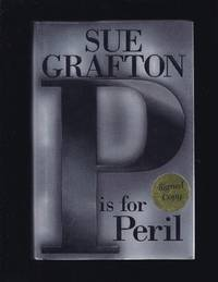 P Is for Peril by  Sue Grafton - Signed First Edition - 2002 - from Granada Bookstore  (Member IOBA) (SKU: 004215)
