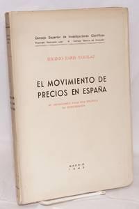 El movimiento de precios en España; su importancia para una política de intervención