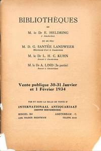 Vente 30-31 Janvier et 1er février 1934: Bibliothèques De M. Le Dr E.  Heldring, et De Feu M. D. G. Santée Landweer, M. Le Dr L. H. C. Kuhn, M.  Le Dr A. Lind.