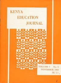 Kenya Education Journal. Volume I. No.6. November 1960