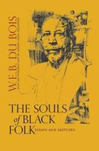 image of The Souls of Black Folk: Essays and Sketches